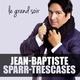 Jean-Baptiste Sparr-Trescases - Le grand soir