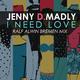 Jenny D.Madly I Need Love(Ralf Alwin Bremen Mix)