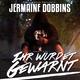 Jermaine Dobbins - Ihr wurdet gewarnt