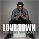 Jerome Walker Love Town