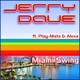 Jerry Dave feat. Play-Mate & Alexa Miami Swing