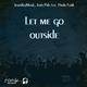Jesuskeymusic & Juan Pah Feat Paula Funk Let Me Go Outside