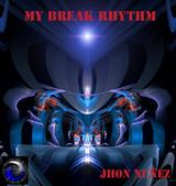 My Break Rhythm by Jhon Nuñez mp3 download