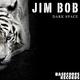 Jim Bob - Dark Space