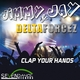 Jimmy Jay & Deltaforcez Clap Your Hands