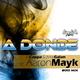 Jo Cappa & Aitor Galan Feat Aaron Mayk A Donde Vas 2010 Mix