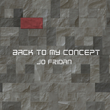 Back to My Concept by Jo Fridan mp3 download