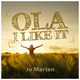 Jo Marten Ola - I Like It