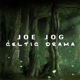 Celtic Drama by Joe Jog mp3 download