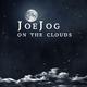 Joe Jog On the Clouds