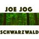 Joe Jog - Schwarzwald