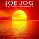 Joe Jog Yesterday Memories