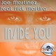 Joe Martinez Inside You