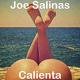 Joe Salinas Calienta