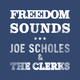 Joe Scholes & The Clerks Freedom Sounds