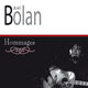 Joel Bolan - Hommages