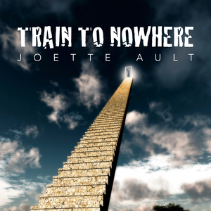 Joette Ault - Train to Nowhere (Sport Music Tunes)