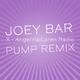 Joey Bar X(Angelino Loren Radio Pump Remix)