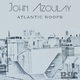 John Azoulay Atlantic Roofs