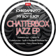 John Daminato Chatterbox Jazz Feat. My Boy Elroy