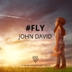 John David #Fly