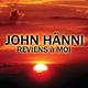 John Hänni Reviens à moi