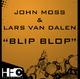 John Moss & Lars Van Dalen Blip Blop
