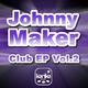 Johnny Maker Club EP Vol.2