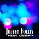 Joleen Hollis - How Deep?