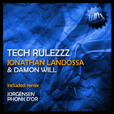 Tech Rulezzz by Jonathan Landossa & Damon Will mp3 download
