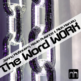 The Word Work by Jonny Mc Govern, Kevin Aviance & Nick Harvey mp3 download