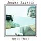 Jordan Alvarez Quietude