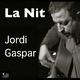 Jordi Gaspar La Nit