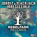 Irresistible by Jordiz & 3lackjack mp3 download