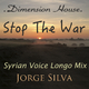 Jorge Silva - Stop the War(Syrian Voice Longo Mix)