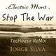 Jorge Silva - Stop the War(Techouse Remix)