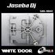 Joseba DJ White Door