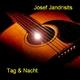Josef Jandrisits Tag und Nacht