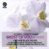Ghost of You(Remixes) by Joseph Christopher mp3 download