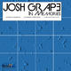 Josh Grape In Memories