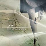 She Understands by Jssst mp3 download