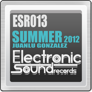 Juanlu Gonzalez - Summer 2012 (Electronic Sound Records)