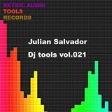 DJ Tools, Vol. 021 by  Julian Salvador  mp3 download