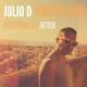 Julio D Nuevos Dias(Misterbig DJ Remix)