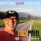 July Paul - Bayern goes Austria(I mog Österreich von A - Z)