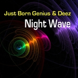 Night Wave by Just Born Genius & Deez mp3 download
