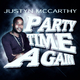 Justyn McCarthy Party Time Again