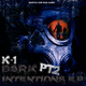 K-I Dark Intentions EP, Pt. 2