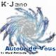 K-Jano Autour De Vous