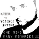 K-Teck Vs Science Rhythm One Mind - Many Memories